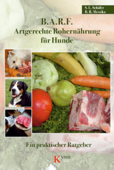 B.A.R.F. - Artgerechte Rohernährung für Hunde
