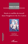 Droit Et Conflits Du Travail Dans LAngleterre Du New Labour