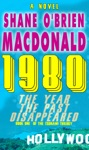 1980 The Year The Past Disappeared A Novel