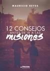 12 Consejos Antes De Ir A Las Misiones