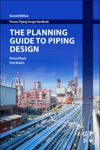 The Planning Guide To Piping Design Enhanced Edition