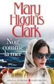 Mary Higgins Clark - Noir comme la mer artwork