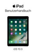 iPad-Benutzerhandbuch für iOS 10.3
