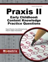 Praxis II Early Childhood Content Knowledge Practice Questions
