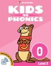 Learn Phonics O - Kids Vs Phonics Enhanced Version