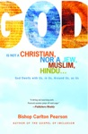 God Is Not A Christian Nor A Jew Muslim Hindu