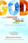 God Is Not A Christian Nor A Jew Muslim Hindu