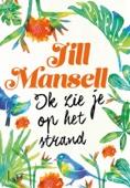 Jill Mansell - Ik zie je op het strand kunstwerk