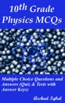 10th Grade Physics MCQs Multiple Choice Questions And Answers Quiz  Tests With Answer Keys