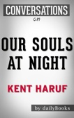 Our Souls at Night: A Novel By Kent Haruf  Conversation Starters