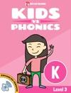 Learn Phonics K - Kids Vs Phonics