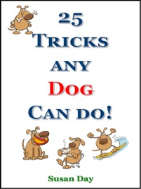 TRICKS ANY DOG CAN DO!
