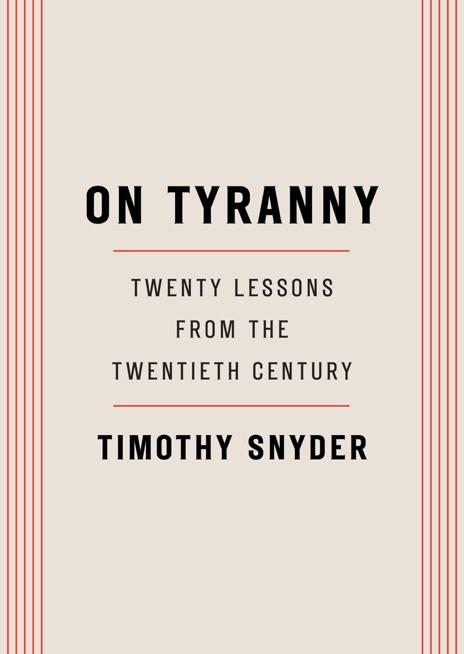 On Tyranny Timothy Snyder Book