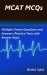 MCAT MCQs Multiple Choice Questions And Answers Practice Tests With Answer Keys