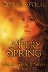 A Fiery Spring Scotts Kinfolk Saga Novella 2