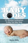 Baby Codes 101 Winning Combinations To Help Your Baby Sleep