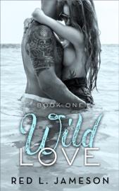 Wild Love book summary