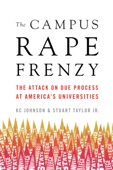 The Campus Rape Frenzy
