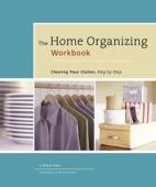 The Home Organizing Workbook - Meryl Starr Cover Art