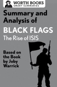 Summary and Analysis of Black Flags: The Rise of ISIS