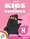 Learn Phonics H - Kids Vs Phonics Enhanced Version