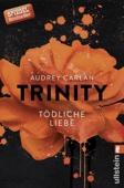 Audrey Carlan - Trinity - Tödliche Liebe Grafik