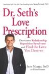 Dr Seths Love Prescription