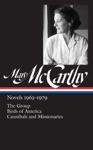 Mary McCarthy Novels 1963-1979