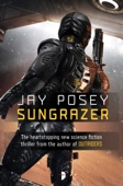 Sungrazer - Jay Posey Cover Art