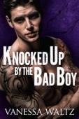 Vanessa Waltz - Knocked Up by the Bad Boy artwork