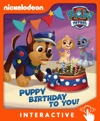 Puppy Birthday To You PAW Patrol Interactive Edition Enhanced Edition