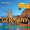 Germany For Kids People Places And Cultures - Children Explore The World Books