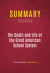 Summary The Death And Life Of The Great American School System