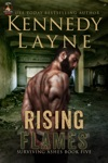 Rising Flames Surviving Ashes Book Five