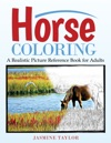 Horse Coloring A Realistic Picture Reference Book For Adults