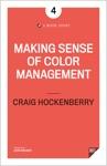 Making Sense Of Color Management