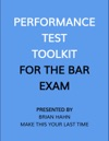 Performance Test Toolkit For The Bar Exam