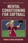 Mental Conditioning For Softball