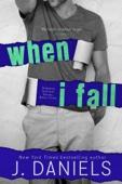 J Daniels - When I Fall artwork