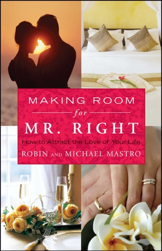 Making Room for Mr Right