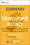 Summary The Willpower Instinct By Kelly McGonigal PhD