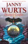 Destinys Conflict Book Two Of Sword Of The Canon The Wars Of Light And Shadow Book 10