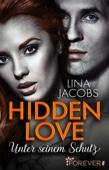 Lina Jacobs - Hidden Love - Unter seinem Schutz Grafik