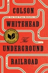The Underground Railroad Pulitzer Prize Winner National Book Award Winner Oprahs Book Club