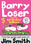 Barry Loser And The Birthday Billions