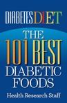 Diabetes Diet The 101 Best Diabetic Foods