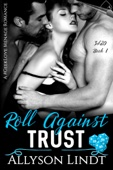 Roll Against Trust