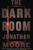 The Dark Room - Jonathan Moore Cover Art