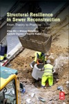Structural Resilience In Sewer Reconstruction