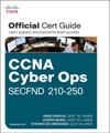 CCNA Cyber Ops SECFND 210-250 Official Cert Guide 1e